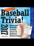 365 Days of Baseball Trivia! Page-A-Day Calendar 2017