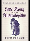 Love Song of the Australopiths