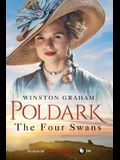 The Four Swans: A Novel of Cornwall, 1795-1797