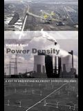Power Density: A Key to Understanding Energy Sources and Uses