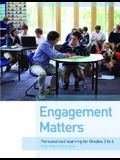 Engagement Matters: Personalised Learning for Grades 3 to 6