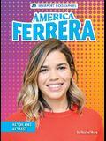 America Ferrera: Actor and Activist
