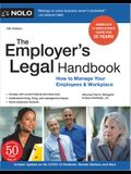 The Employer's Legal Handbook: How to Manage Your Employees & Workplace