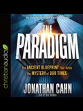 Paradigm Lib/E: The Ancient Blueprint That Holds the Mystery of Our Times