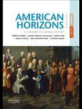 American Horizons: U.S. History in a Global Context, Volume I