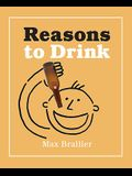 Reasons to Drink