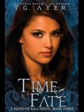 Time & Fate: The Hand of Kali #3