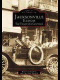 Jacksonville, Illinois: The Traditions Continue