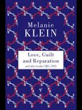 Love, Guilt and Reparation and other works 1921-1945