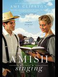 An Amish Singing: Three Stories