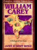 William Carey: Obliged to Go