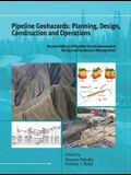 Pipeline Geohazards: Planning, Design, Construction and Operations