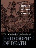 The Oxford Handbook of Philosophy of Death