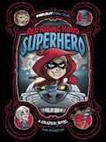 Red Riding Hood, Superhero: A Graphic Novel