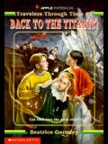 Travelers Through Time #01: Back to the Titanic
