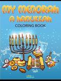 My Menorah: A Hanukkah Coloring Book