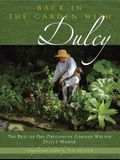 Back in the Garden with Dulcy: The Best of the Oregonian Garden Writer Dulcy Mahar