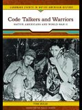 Code Talkers and Warriors: Native Americans and World War II