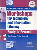 A Staff Development Guide to Workshops for Technology and Information Literacy: Ready-To-Present! [With CD (Audio)]