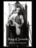 King of Swords: Unleashing Sacred Masculinity