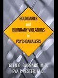 Boundaries and Boundary Violations in Psychoanalysis: