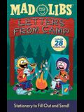 Letters from Camp Mad Libs: Stationery to Fill Out and Send! [With Stickers]