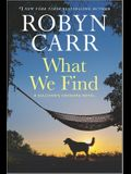What We Find: A Sullivan's Crossing Novel