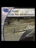 Floods of the Past and Future