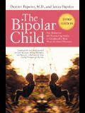 The Bipolar Child (Third Edition): The Definitive and Reassuring Guide to Childhood's Most Misunderstood Disorder