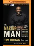 The Making of a Man: How Men and Boys Honor God and Live with Integrity