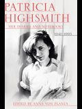 Patricia Highsmith: Her Diaries and Notebooks: 1941-1995