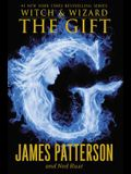 The Gift (Witch & Wizard)