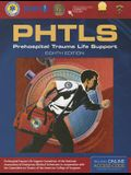 Phtls 8e: Prehospital Trauma Life Support: Includes eBook with Interactive Tools