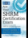 Ace Your Shrm Certification Exam: A Guide to Success on the Shrm-Cp and Shrm-Scp Exams
