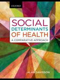 Social Determinants of Health: A Comparative Approach