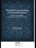 The History and Teachings of Nichiren Buddhism: From Sakyamuni Buddha Through Nichiren Shonin to the Present
