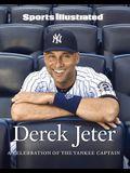 Sports Illustrated Derek Jeter: A Celebration of the Yankee Captain