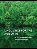 Linguistics for the Age of AI