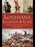 Louisiana Legends and Lore