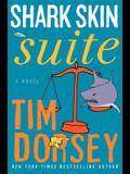Shark Skin Suite: A Novel (Serge Storms)