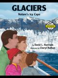 Glaciers: Nature's Icy Caps