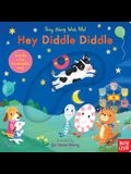 Hey Diddle Diddle: Sing Along with Me!