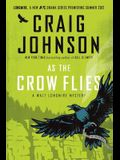 As the Crow Flies: A Walt Longmire Mystery (Walt Longmire Mysteries)