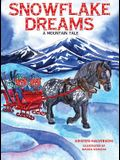 Snowflake Dreams: A Mountain Tale