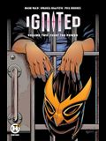 Ignited Vol. 2, Volume 2: Fight the Power