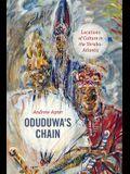 Oduduwa's Chain: Locations of Culture in the Yoruba-Atlantic