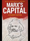 Marx's Capital: A Student Edition