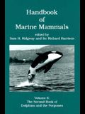 Handbook of Marine Mammals, 6: The Second Book of Dolphins and the Porpoises