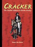Cracker: Cracker Culture in Florida History