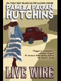 Live Wire (Maggie #1): A What Doesn't Kill You Romantic Mystery